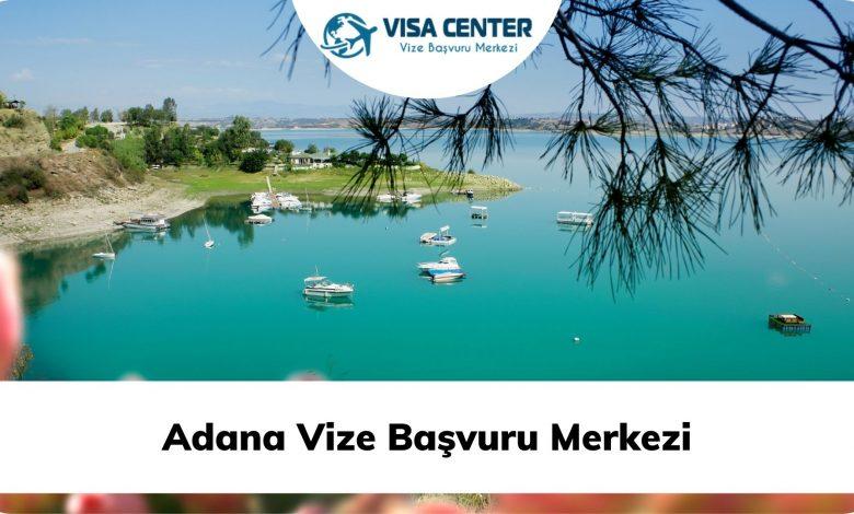 Adana Vize Başvuru Merkezi