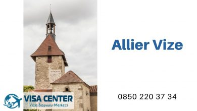Fransa Allier Vize Başvurusu