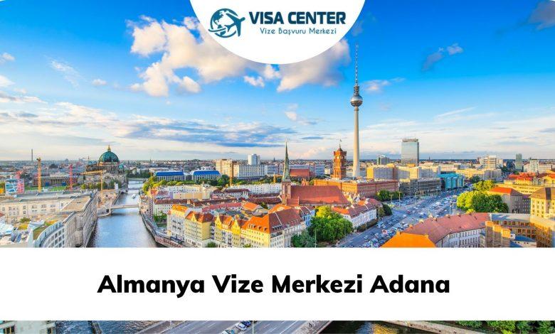Almanya Vize Merkezi Adana