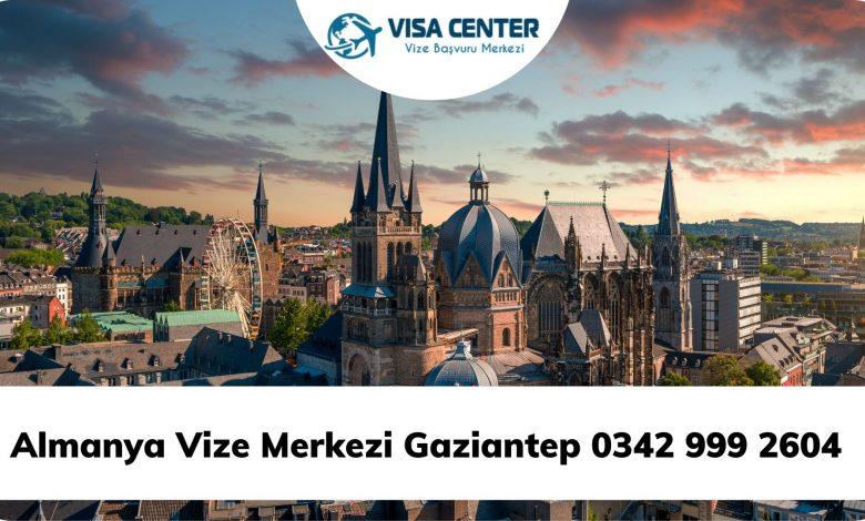 Almanya Vize Merkezi Gaziantep 0342 999 2604