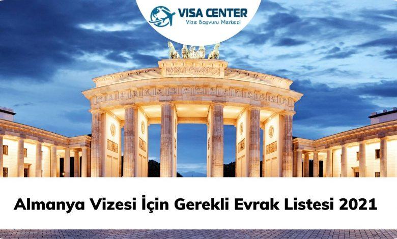 Almanya Vizesi İçin Gerekli Evrak Listesi 2021