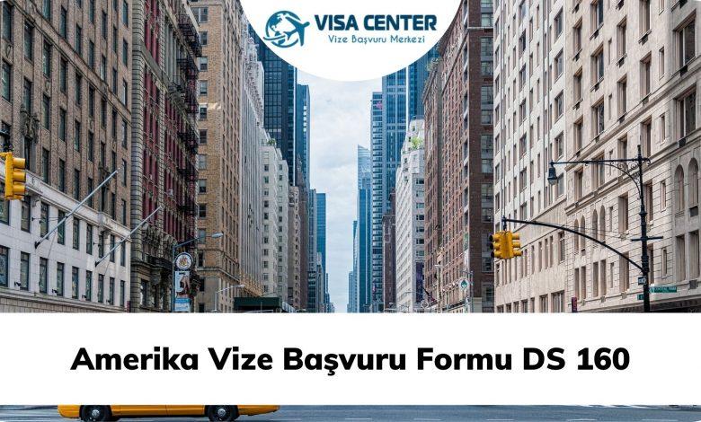 Amerika Vize Başvuru Formu DS 160