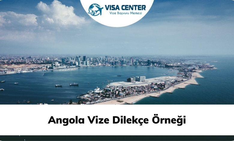 Angola Vize Dilekçe Örneği