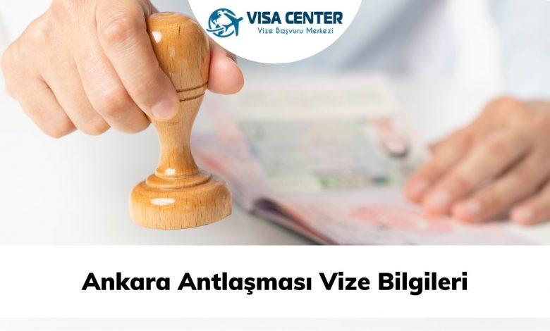 Ankara Antlaşması Vize Bilgileri