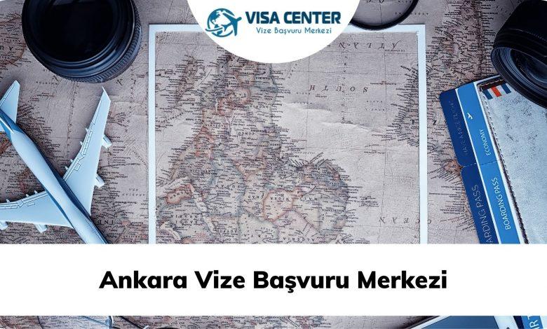 Ankara Vize Başvuru Merkezi
