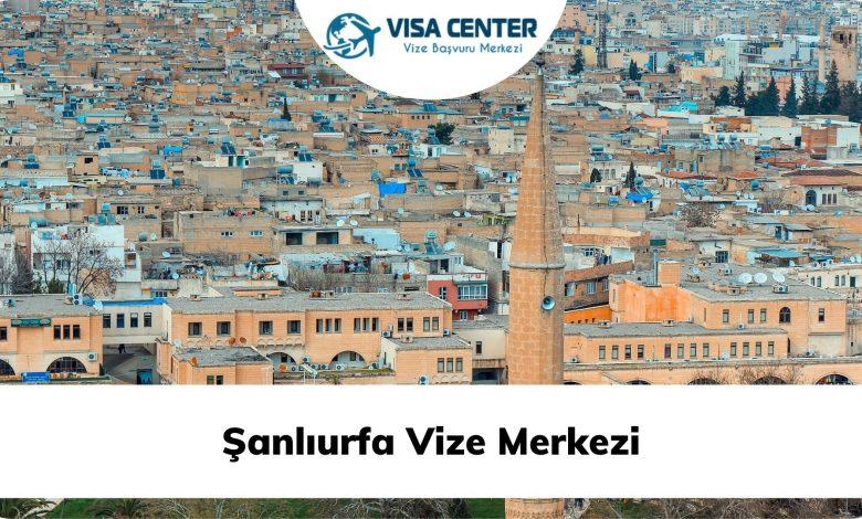 Şanlıurfa Vize Merkezi