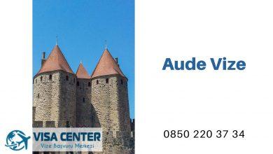Fransa Aude Vize Başvurusu