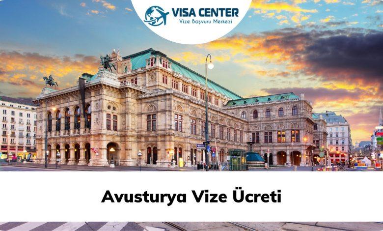 Avusturya Vize Ücreti