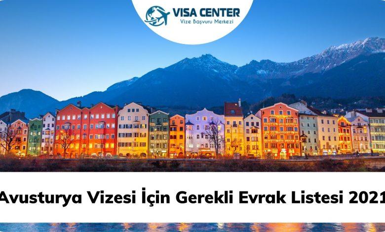 Avusturya Vizesi İçin Gerekli Evrak Listesi 2021