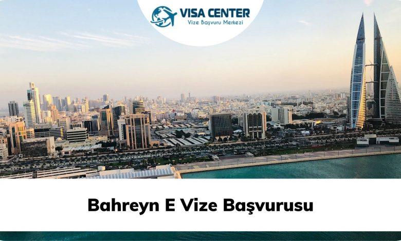 Bahreyn E Vize Başvurusu