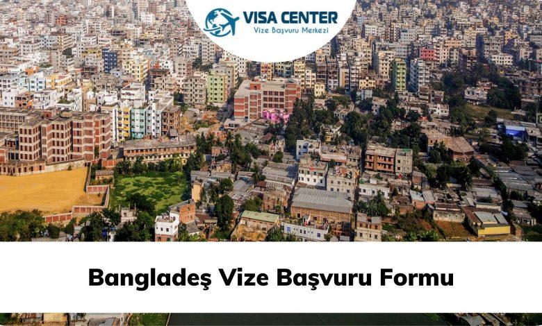 Bangladeş Vize Başvuru Formu