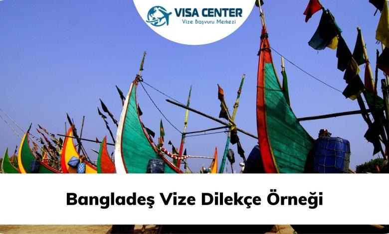 BANGLADEŞ Vize Dilekçe Örneği
