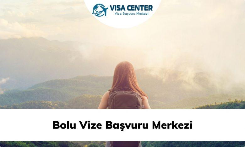 Bolu Vize Başvuru Merkezi