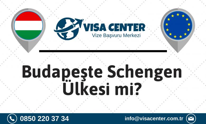 Budapeşte Schengen Ülkesi Mi