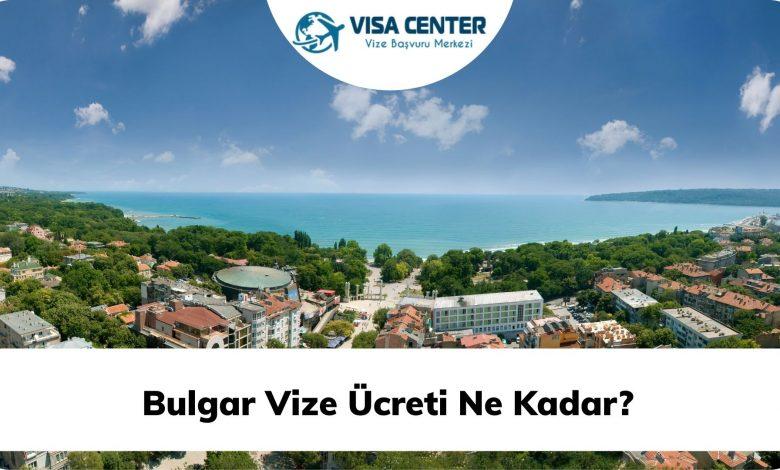 Bulgar Vize Ücreti Ne Kadar?