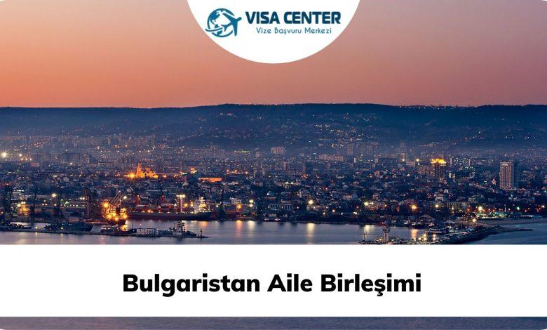 Bulgaristan Aile Birleşimi