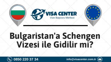 Bulgaristan'a Schengen Vizesi ile Gidilir Mi