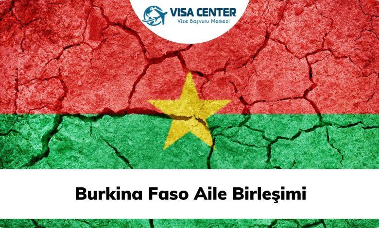 Burkina Faso Aile Birleşimi
