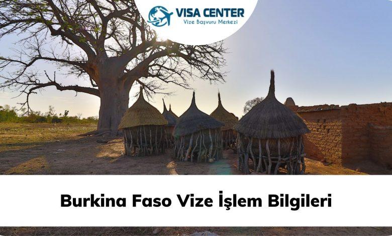Burkina Faso Vize İşlem Bilgileri