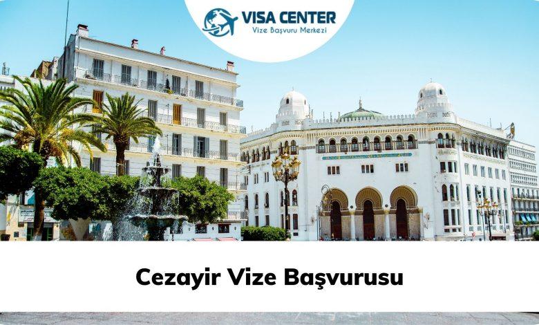 Cezayir Vize Başvurusu