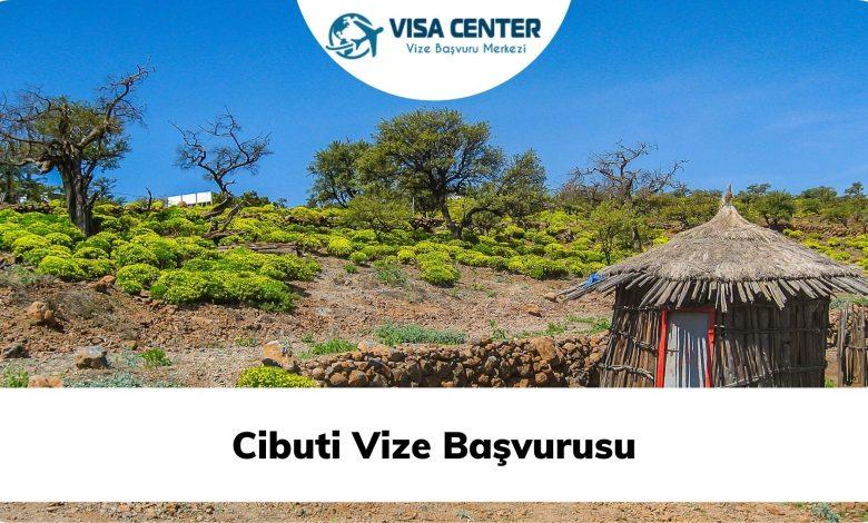Cibuti Vize Başvurusu
