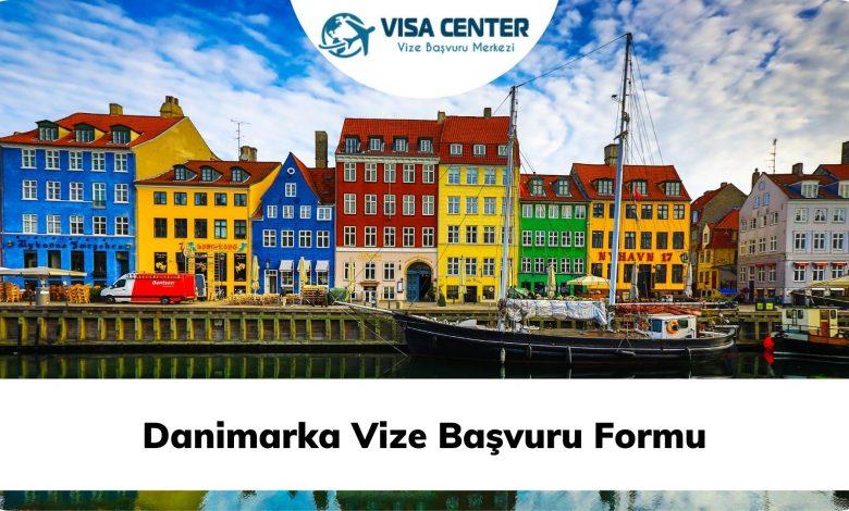 Danimarka Vize Başvuru Formu