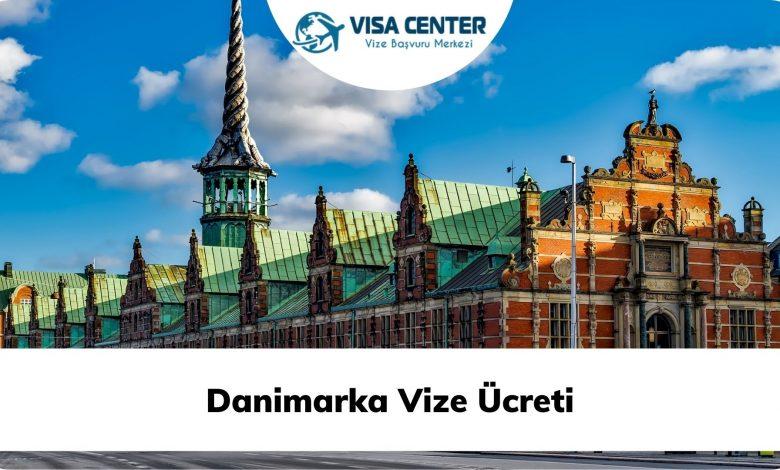 Danimarka Vize Ücreti