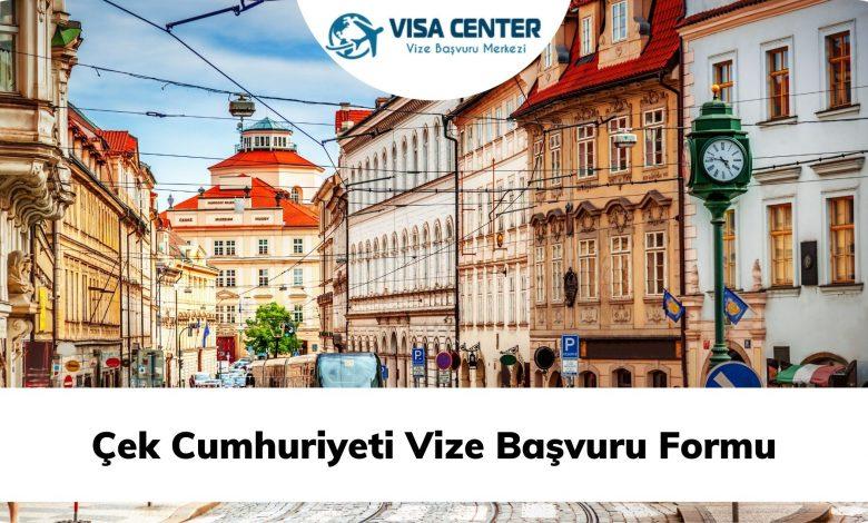 Çek Cumhuriyeti Vize Başvuru Formu