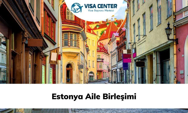Estonya Aile Birleşimi