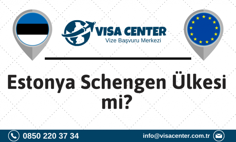 Estonya Schengen Ülkesi Mi