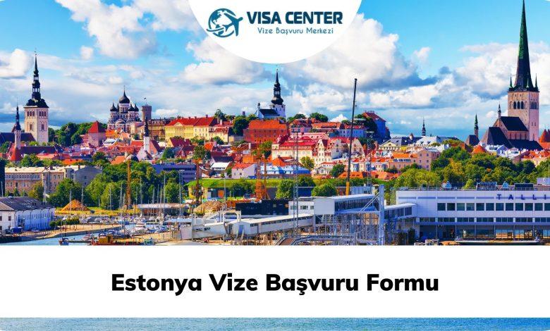Estonya Vize Başvuru Formu
