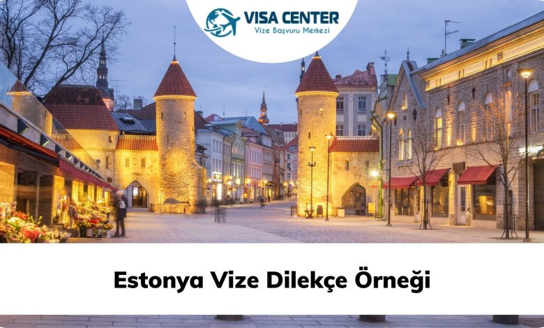 Estonya Vize Dilekçe Örneği