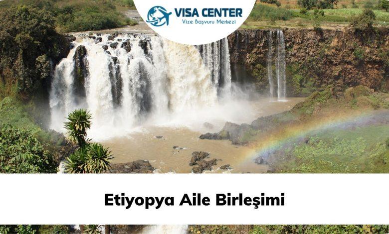 Etiyopya Aile Birleşimi