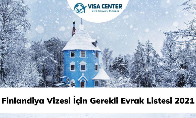 Finlandiya Vizesi İçin Gerekli Evrak Listesi 2021