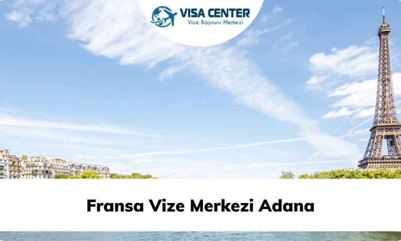 Fransa Vize Merkezi Adana