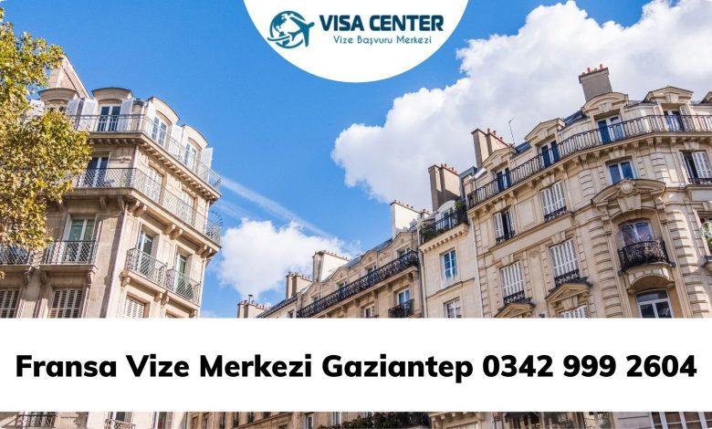 Fransa Vize Merkezi Gaziantep 0342 999 2604