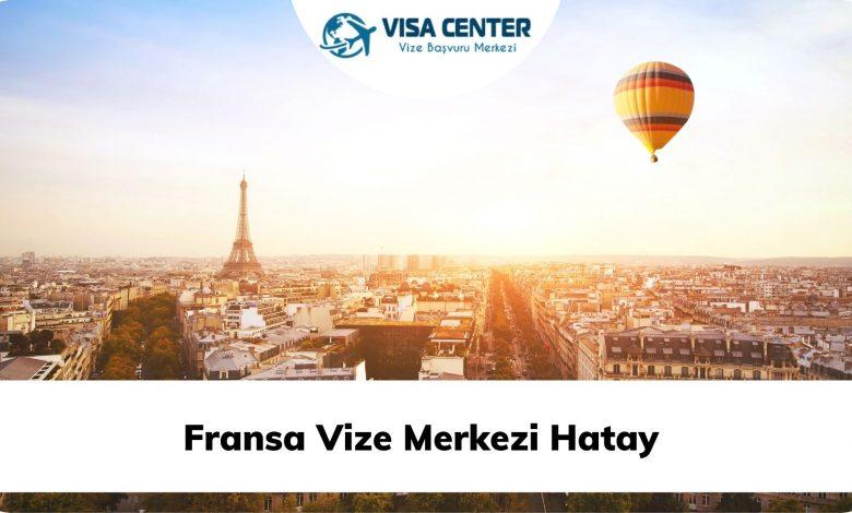 Fransa Vize Merkezi Hatay