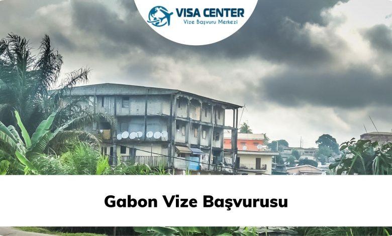 Gabon Vize Başvurusu