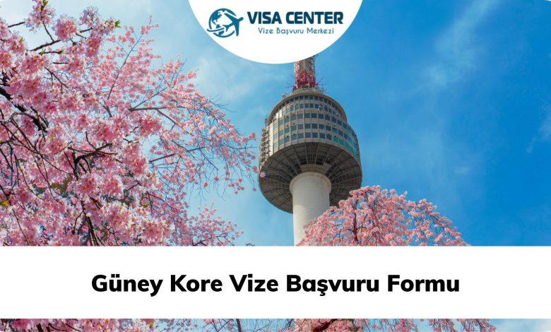 Güney Kore Vize Başvuru Formu