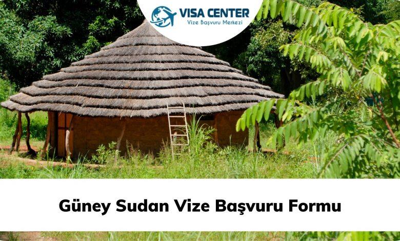 Güney Sudan Vize Başvuru Formu