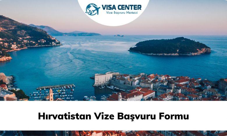 Hırvatistan Vize Başvuru Formu