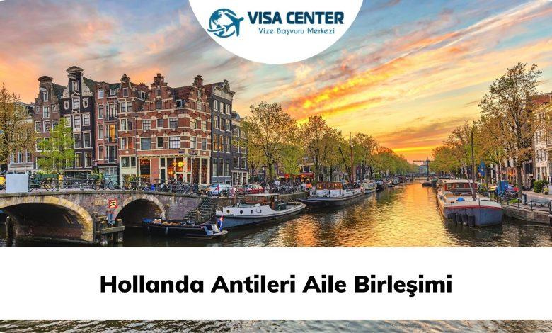 Hollanda Antileri Aile Birleşimi
