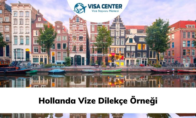 Hollanda Vize Dilekçe Örneği