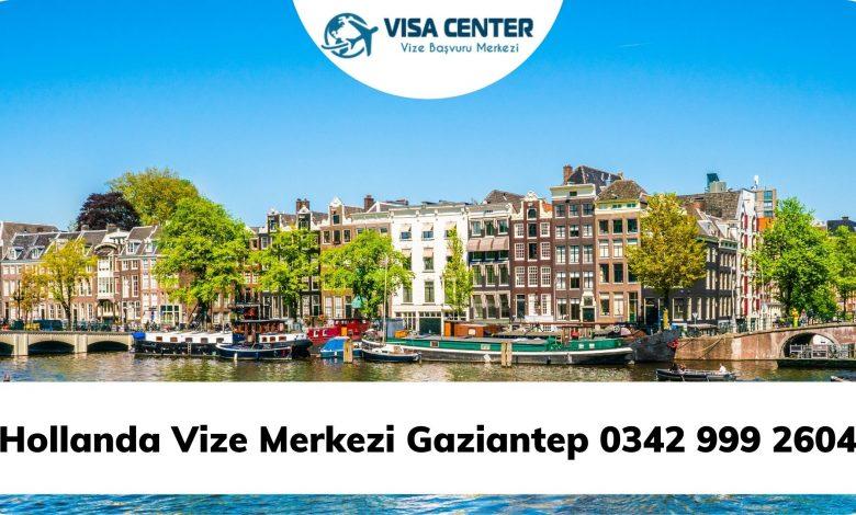 Hollanda Vize Merkezi Gaziantep 0342 999 2604