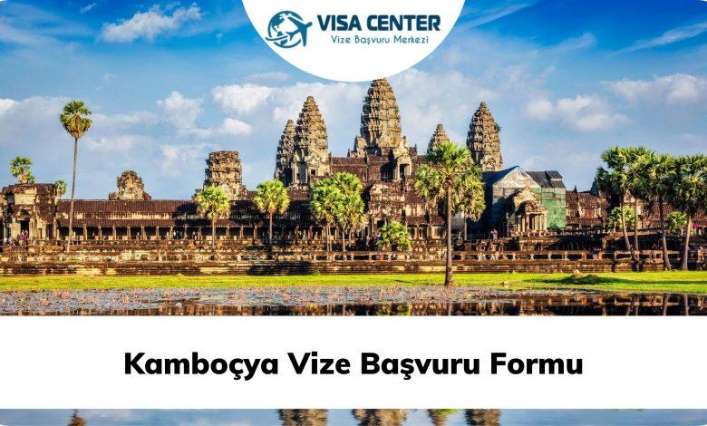 Kamboçya Vize Başvuru Formu