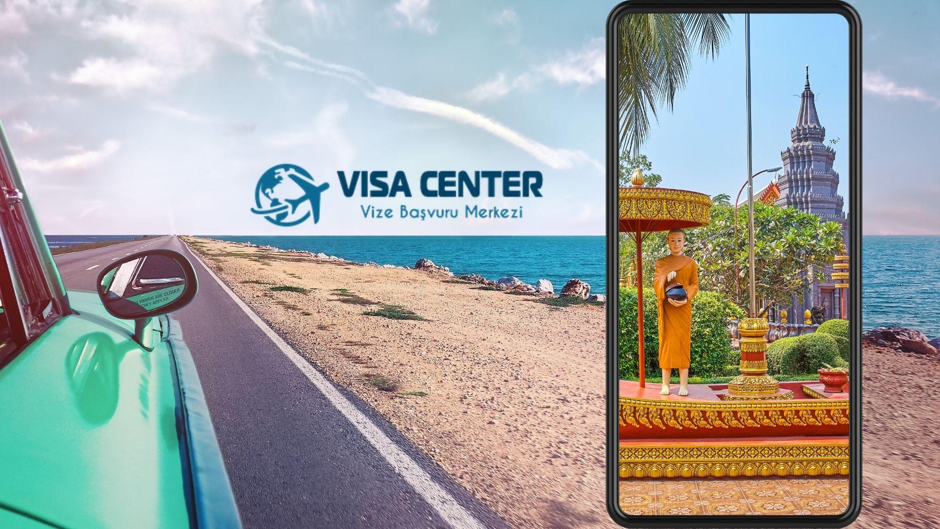 Kamboçya Vizesi Gerekli Evraklar