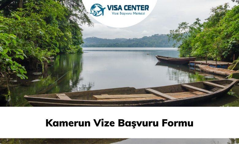 Kamerun Vize Başvuru Formu
