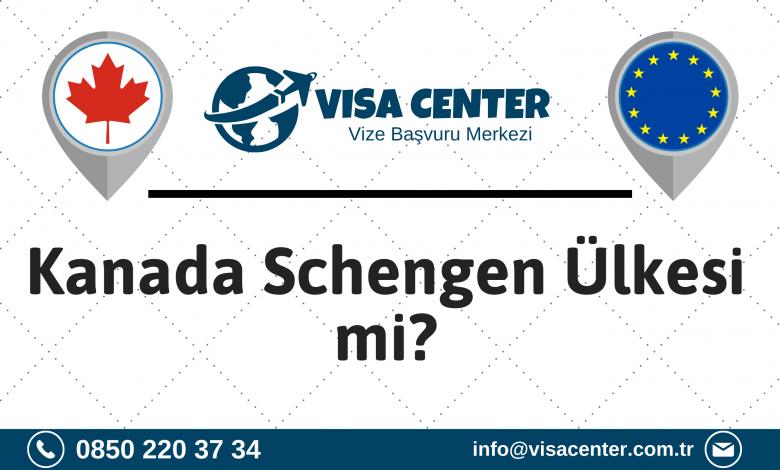 Kanada Schengen Ülkesi mi