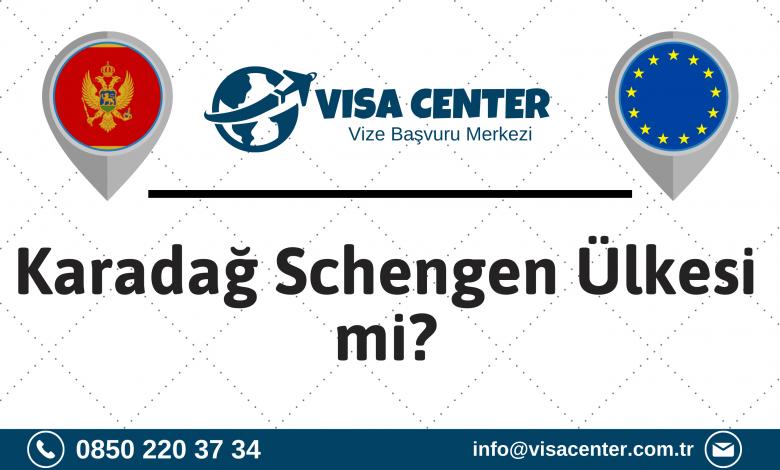Karadağ Schengen Ülkesi mi