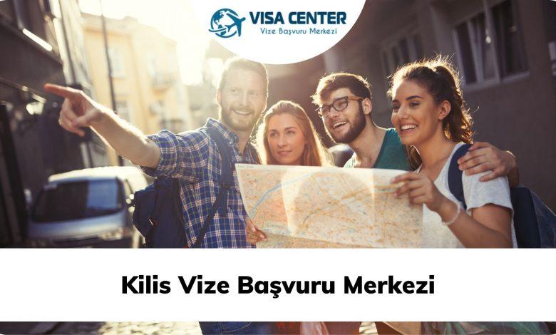 Kilis Vize Başvuru Merkezi